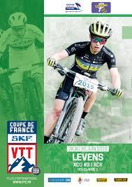 3ème MANCHE DE LA COUPE DE FRANCE VTT XCO  A LEVENS (06) DU 28 AU 30 JUIN